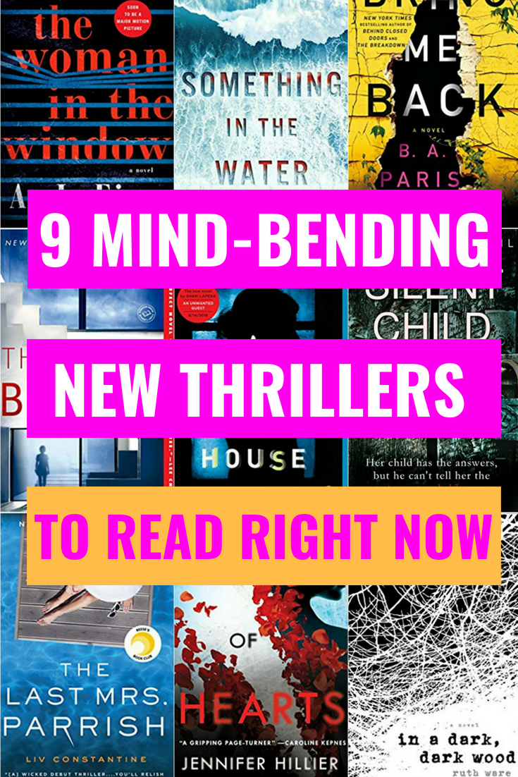 9 Thrillers You Need To Read Right Now - Psychological Thrillers - Best New Books - Books Like Gone Girl - Books Like Big Little Lies - Authors Like Liane Moriarty - Gillian Flynn - Thriller Books - Communikait by Kait Hanson #psychologicalthrillers #thrillers #novels #books #bookstoread