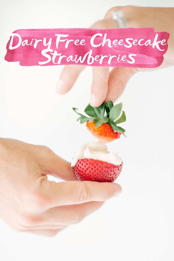Dairy Free Cheesecake Stuffed Strawberries - Sharing a simple dairy-free recipe for cheesecake stuffed strawberries that everyone will enjoy! | Cheesecake Strawberries - Dairy Free Dessert - Easy Dairy Free Dessert - Stuffed Strawberries - Dairy Free Recipe