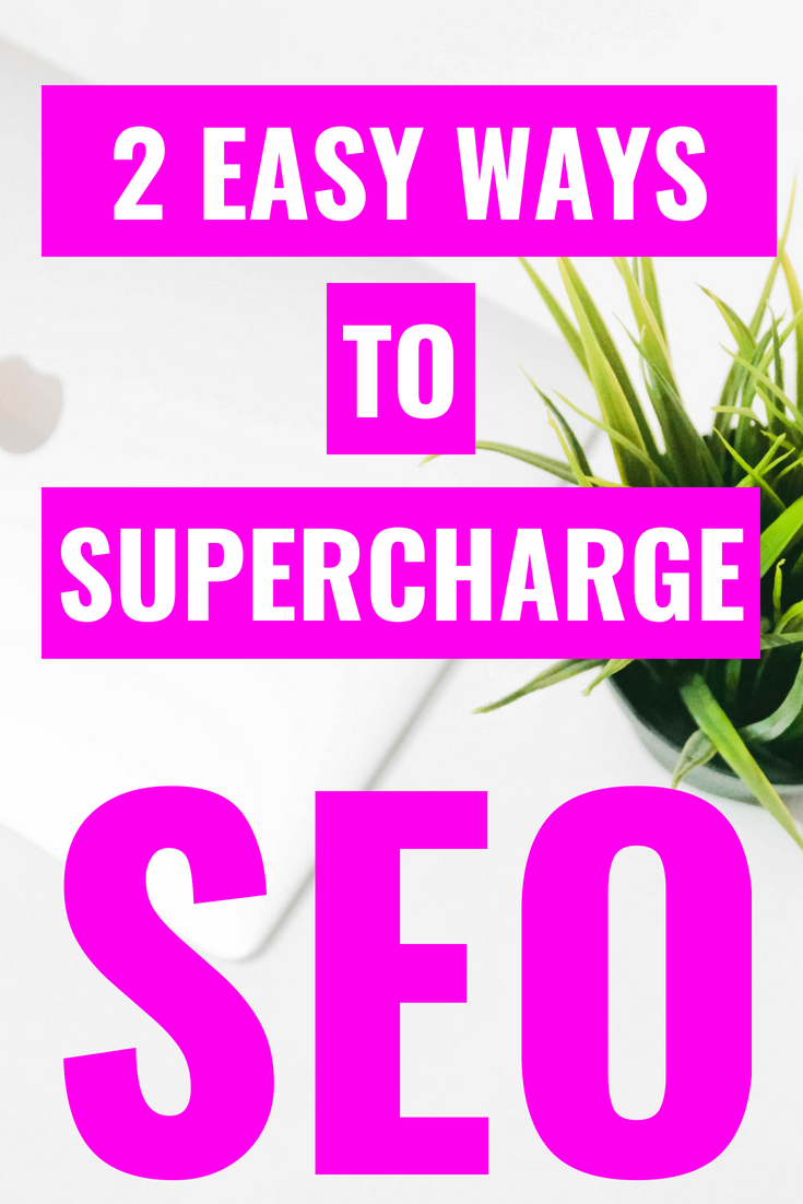 2 Simple Ways To Supercharge SEO - SEO Basics For Bloggers - SEO For Food Bloggers - SEO Tips - SEO Secrets - What Is SEO - Search Engine Optimization for bloggers - #blogging #SEO #blogtips
