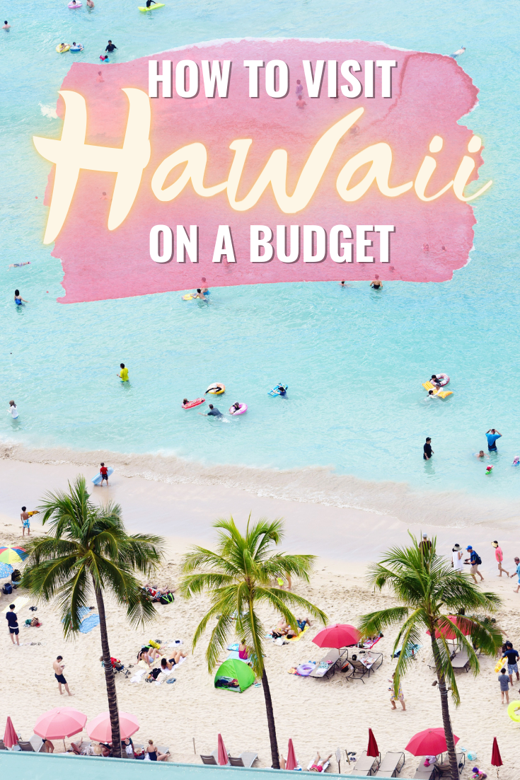 HOW TO VISIT HAWAII ON A BUDGET