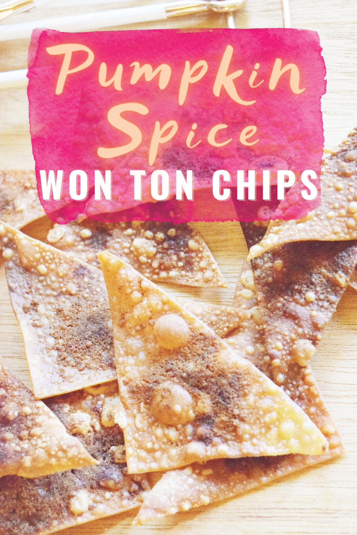 Pumpkin Spice Won Ton Chips