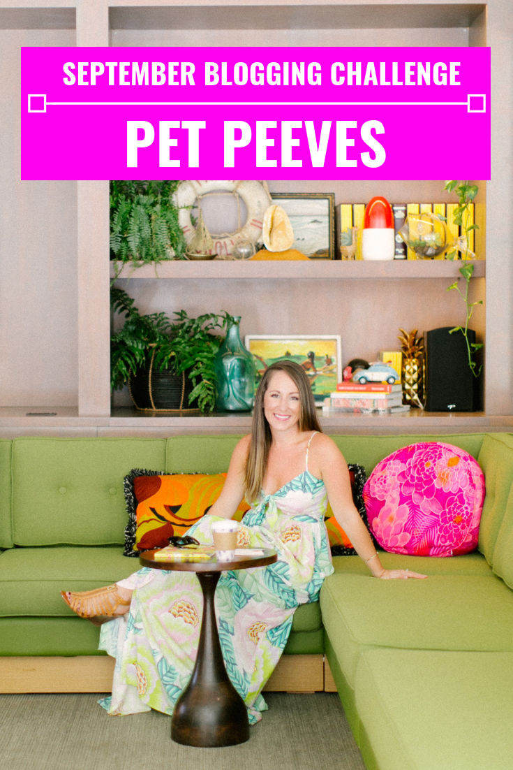My Pet Peeves - September Blogging Challenge - Communikait by Kait Hanson