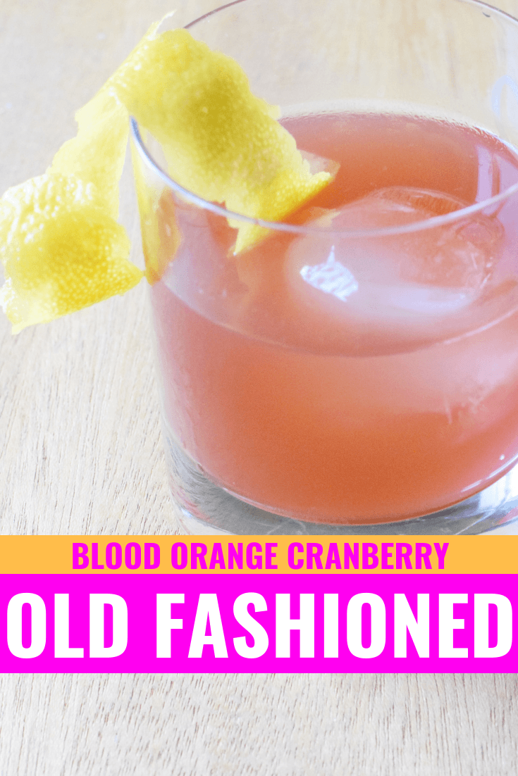 Blood Orange Cranberry Old Fashioned