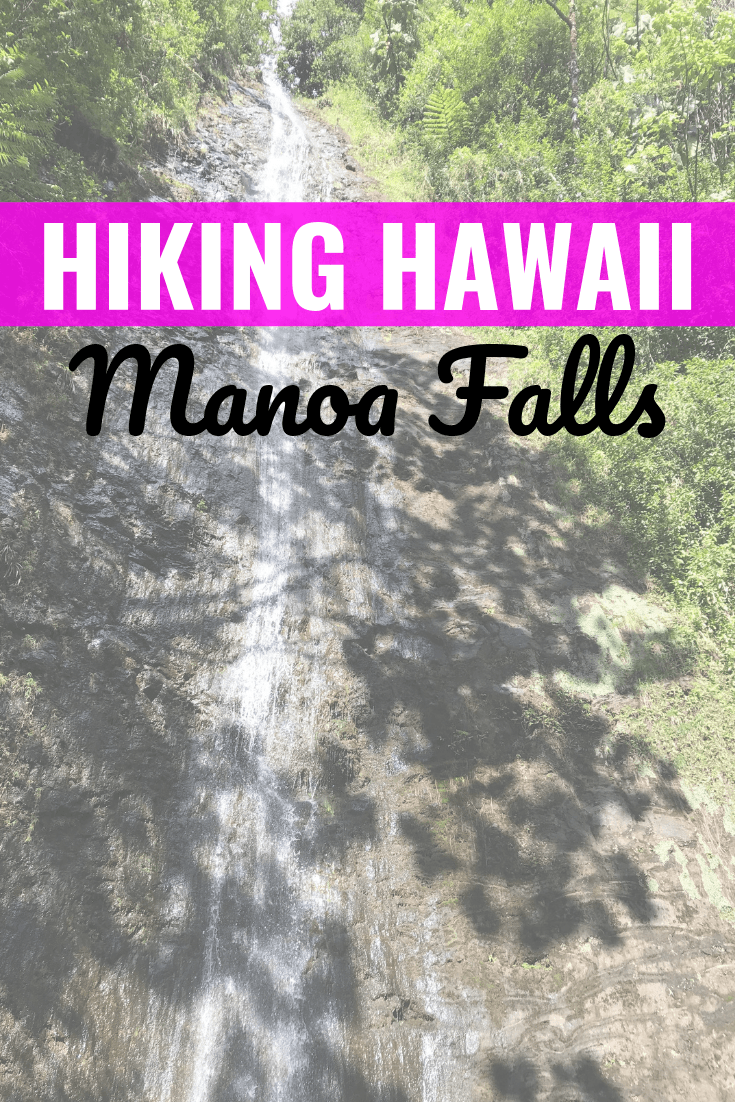 Hiking In Hawaii: Manoa Falls