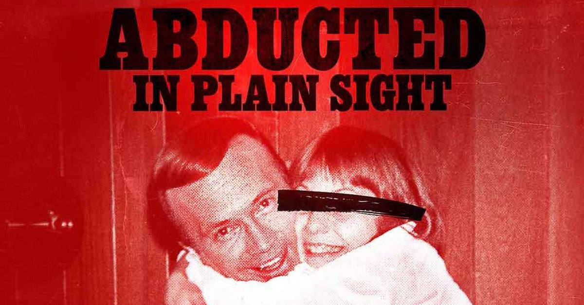 "Netflix's New Crime Documentary ""Abducted In Plain Sight"""