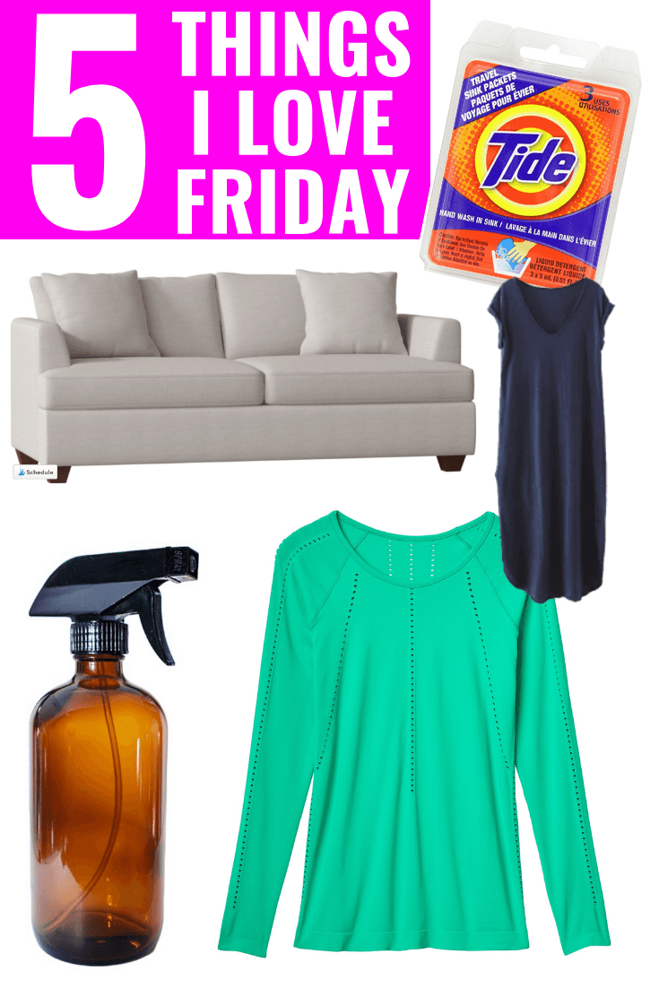 5 Things I Love Friday - Athleta Foothill Tee - Glass Spray Bottle For Essential Oils - Wayfair Couch - Tide Sink Packs - Long Maxi Dress Amazon Fashion