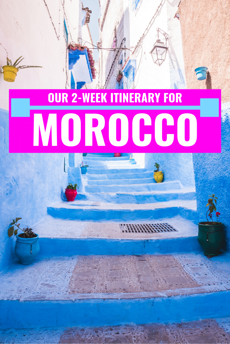 Our Morocco Itinerary