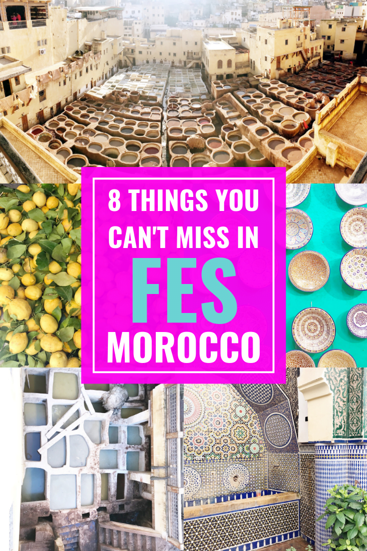8 Things You Can't Miss In Fes, Morocco