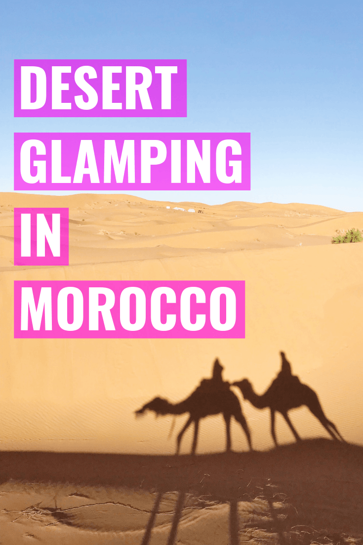 Our Desert Luxury Camp Excursion In Morocco