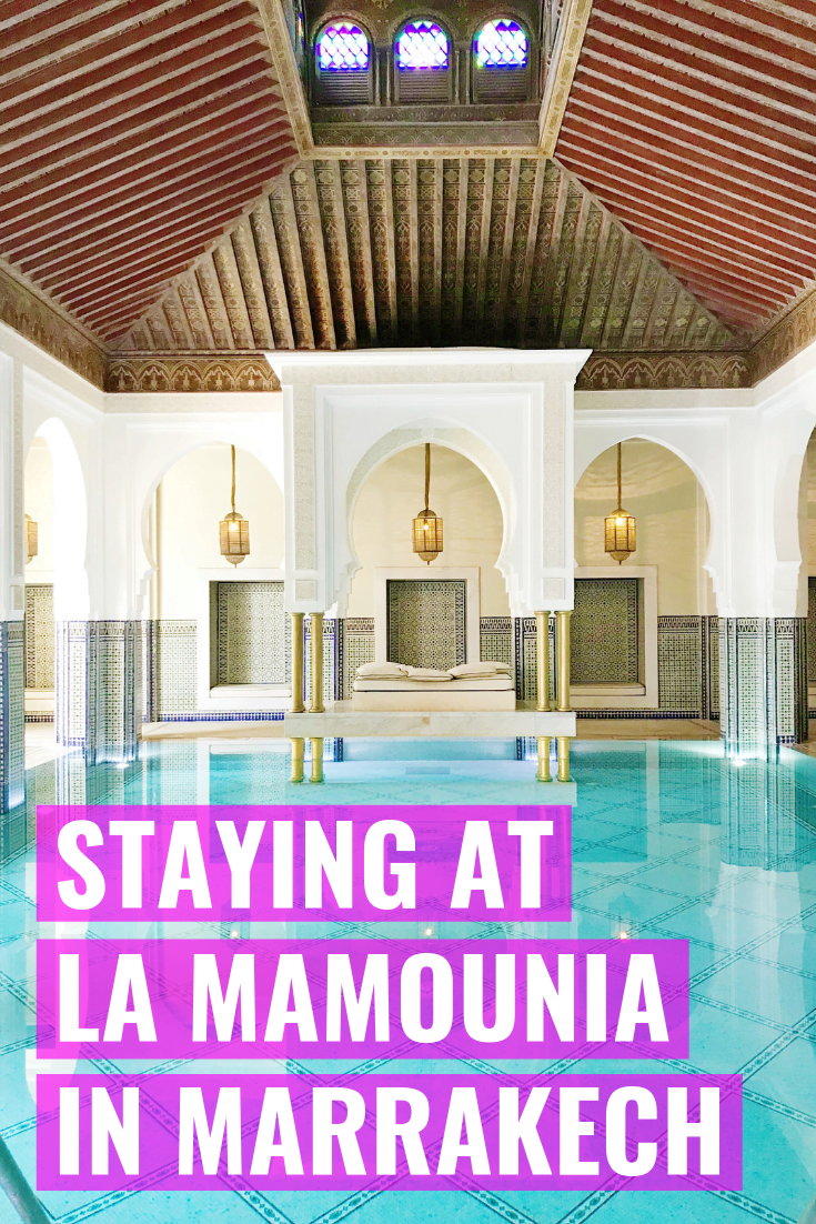 Our Stay At La Mamounia In Marrakech