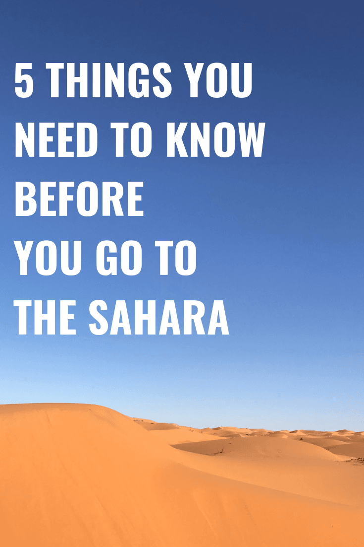 5 Things To Know Before You Travel To The Sahara Desert