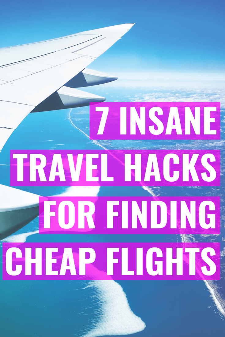 7 Travel Hacks For Finding Cheap Flights