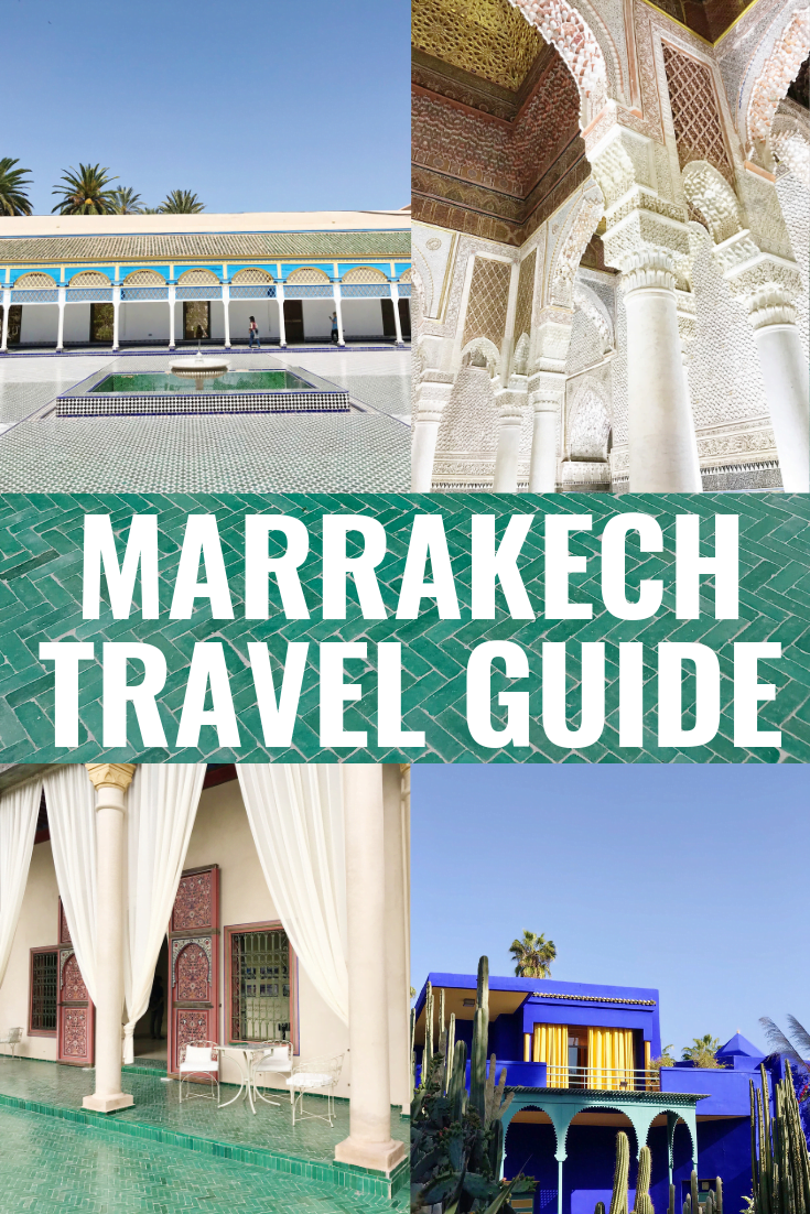 Marrakech Travel Guide + Tips