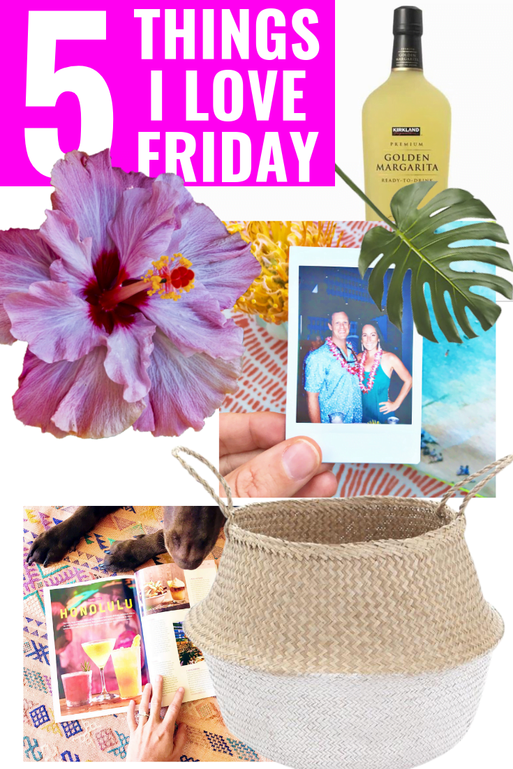 5 Things I Love Friday - Lei Day - Jetstar Australia Magazine - Beachcomber Waikiki - Belly Baskets - Costco Margarita Mix
