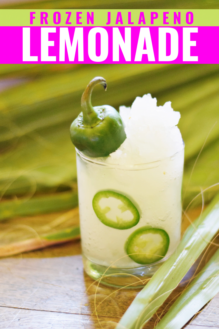 FROZEN JALAPENO LEMONADE - A refreshing frozen mocktail or cocktail that brings a sour punch of lemonade with a spicy jalapeño aftertaste! | Jalapeño Lemonade - Lemonade Cocktail - Lemonade Mocktail - Jalapeño Lemonade Cocktail - Summer Cocktail - Easy Cocktail - #cocktail #summer #recipe