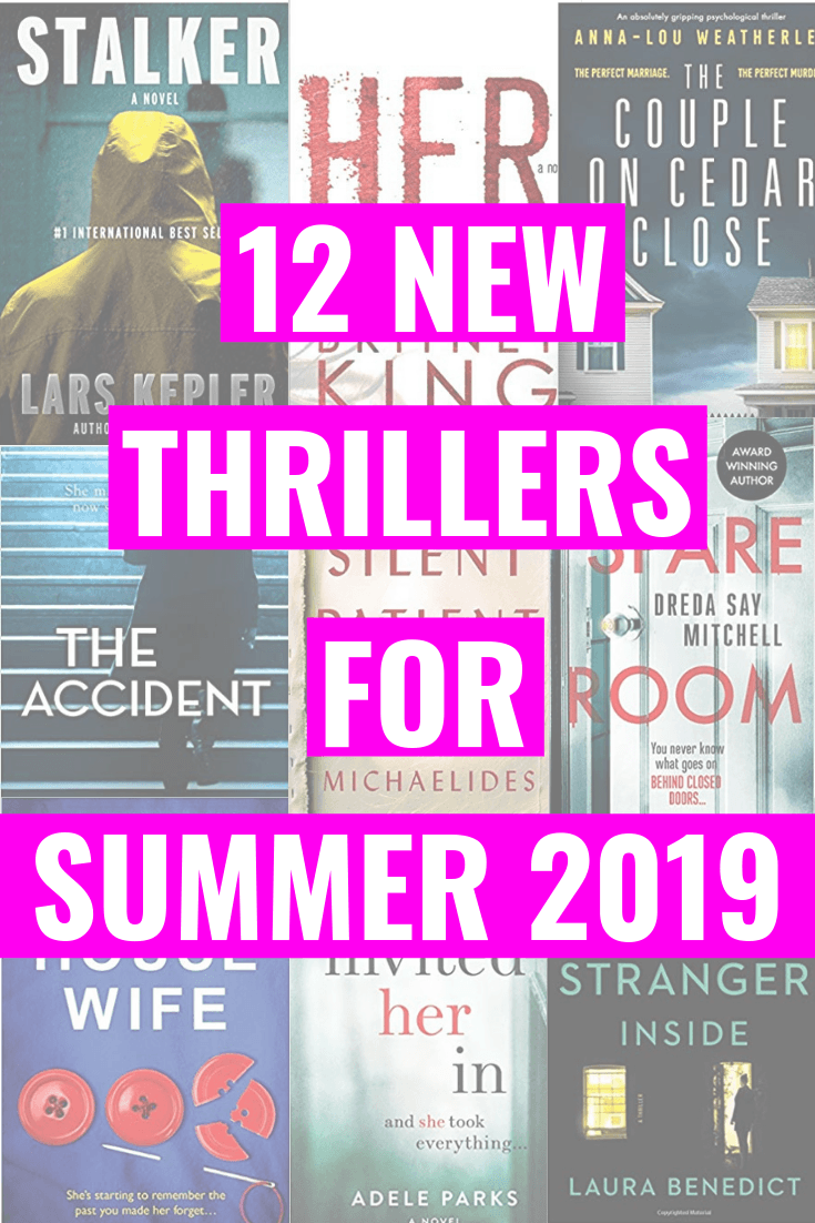 "Collage of psychological thriller books. ""12 New Thrillers For Summer 2019"" written on top."