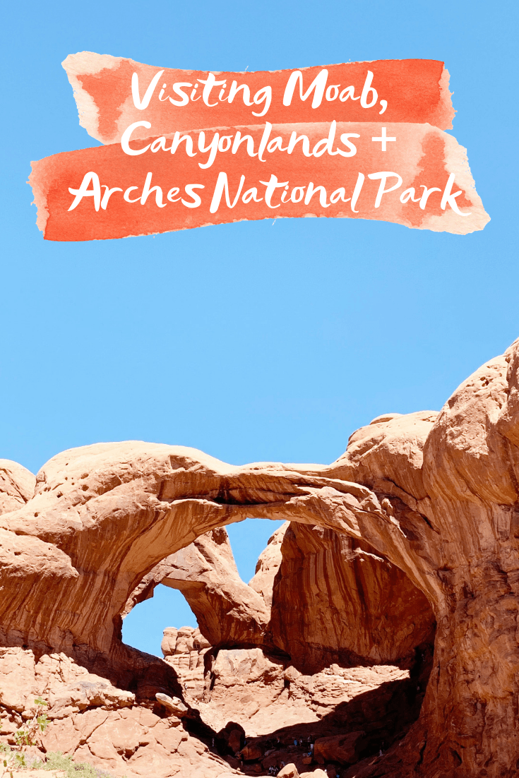 Visiting Moab, Canyonlands + Arches National Park