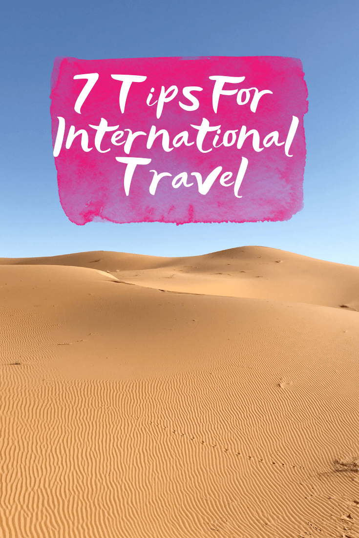 7 Tips For International Travel - 7 tips to make international travel as stress free as possible | International Travel Tips - Easy Travel Tips - Travel Tips For Stress Free Travel - #travel
