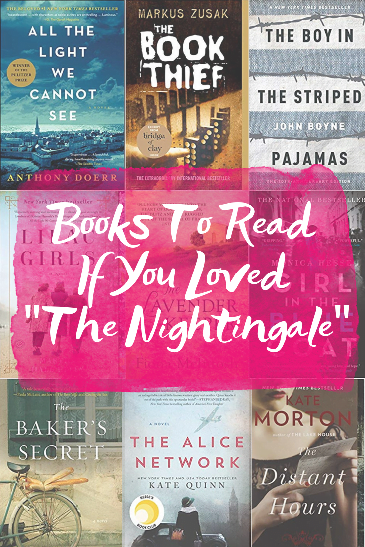 "Books To Read If You Liked ""The Nightingale"" - Sharing the best WWII-era novels to pick up if you couldn't put down Kristin Hannah's ""The Nightingale""! - The Nightingale by Kristin Hannah - World War II books - Historical Fiction novels - The Nightingale Kristin Hannah - Best World War II books - Holocaust Books"