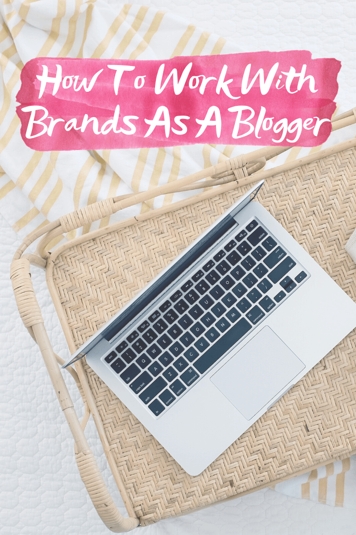 How To Work With Brands As A Blogger - Sharing the different ways bloggers work with brands, plus a template for pitching brands directly! | How To Make Money Blogging - Blog Sponsorships - Business Behind Blogging
