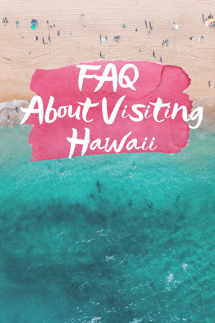 Do You Need A Passport To Go To Hawaii + Other FAQ -- Sharing answers to frequently asked questions about visiting the Hawaiian Islands! - Hawaii Travel Guide - Hawaii Frequently Asked Questions