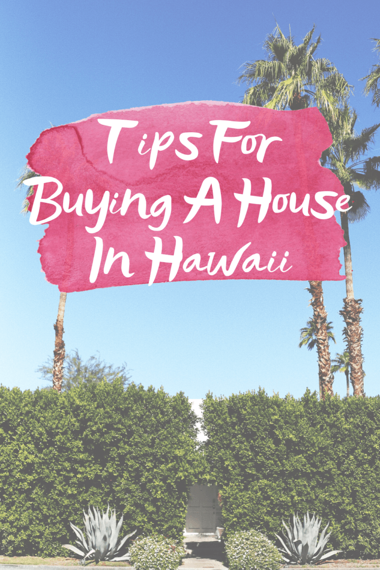 Tips For Buying A House In Hawaii