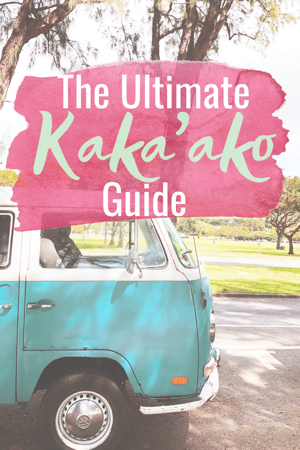 The Ultimate Guide To Kakaako