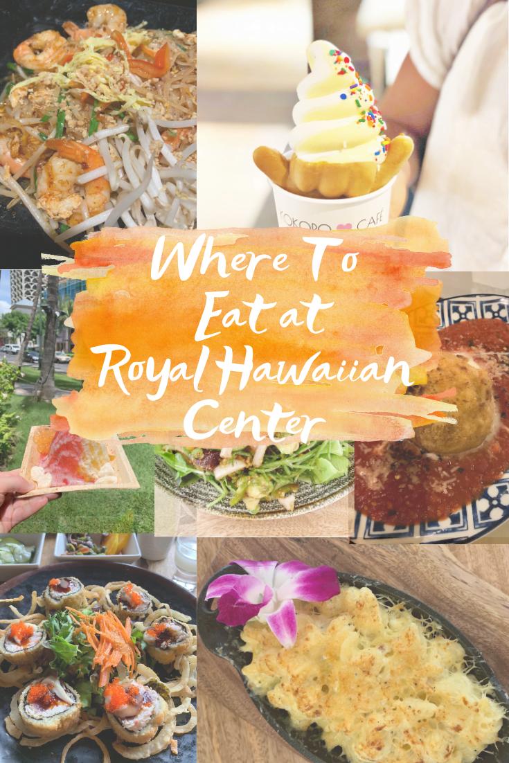 Royal Hawaiian Center Food Guide