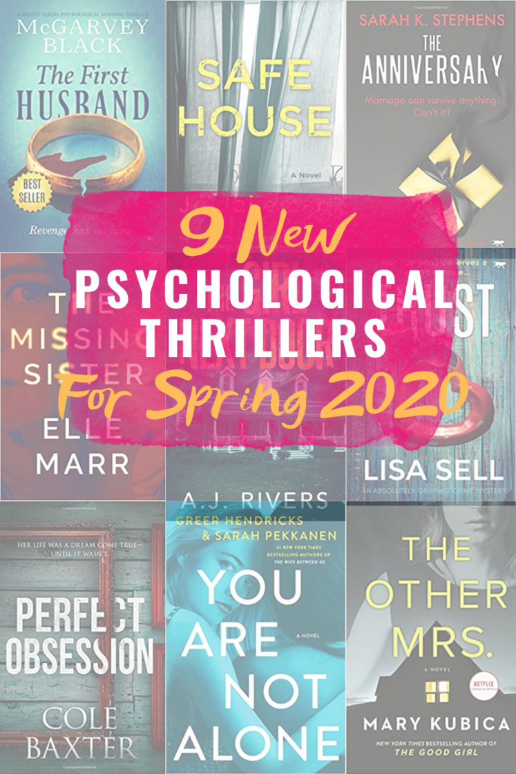 9 New Psychological Thriller Books To Read For Spring 2020 - Need a new suspense book to read? Check out these 9 new psychological thrillers! | Suspense Books - Best Psychological Thrillers - Thriller Books to read