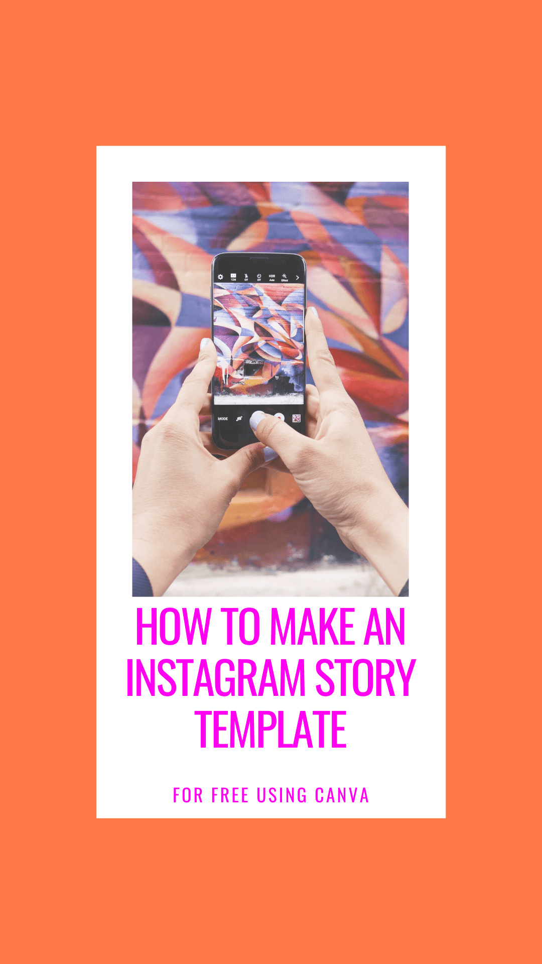 How To Make An Instagram Story Template - Curious how to make a template like the ones you see on Instagram? Here's how to make one for free using Canva! | Instagram Story Template - Canva Instagram Story - How To Make An Instagram Story