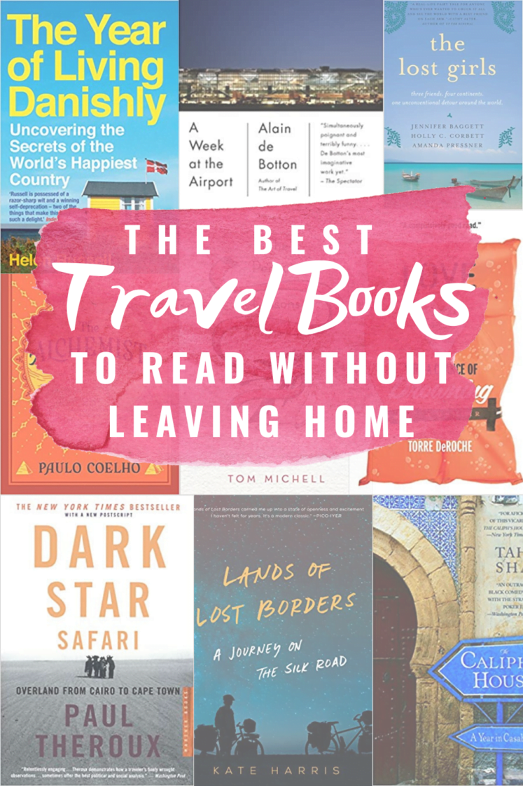9 Travel Books To Read When You're Not Going Anywhere For Awhile