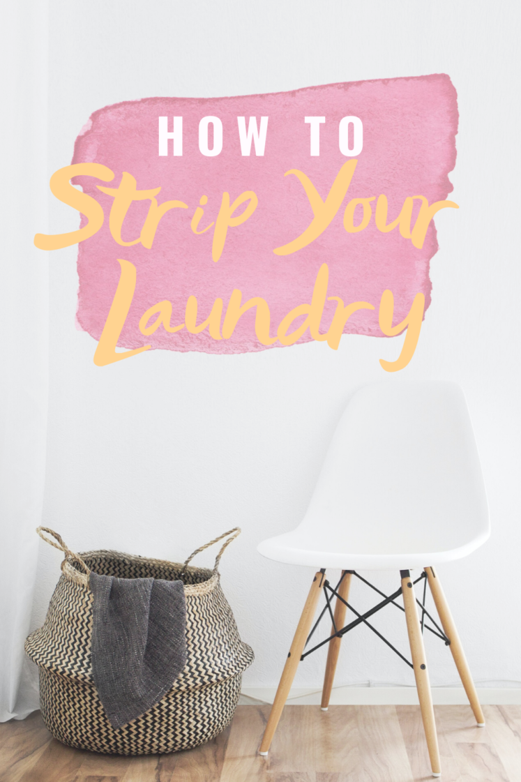 How To Strip Your Laundry + Get Rid Of Years' Worth Of Stink