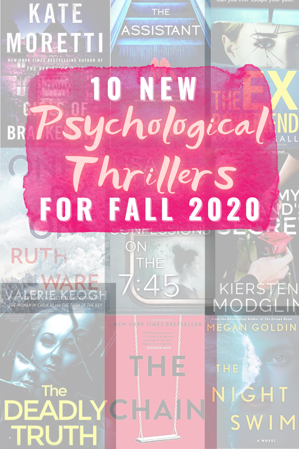 10 NEW PSYCHOLOGICAL THRILLERS FOR FALL 2020 - 10 new psychological thriller books to read this fall that will keep you on the edge of your seat! | Best Psychological Thrillers - New Psychological Thrillers - Best Thrillers To Read - Psychological Thriller Books