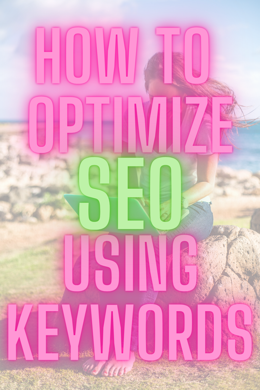 HOW TO OPTIMIZE SEO USING KEYWORDS | How To Find Keywords For SEO