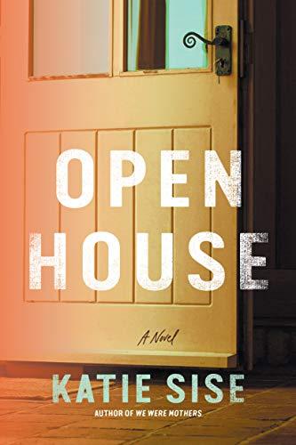 Open House - Katie Sise