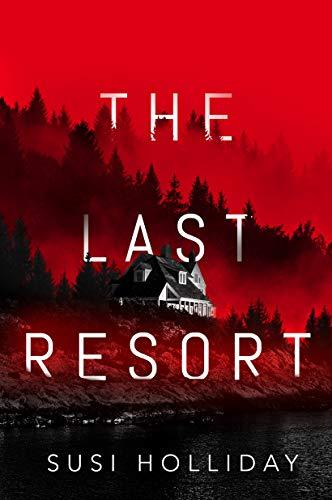 The Last Resort - Susies Holliday