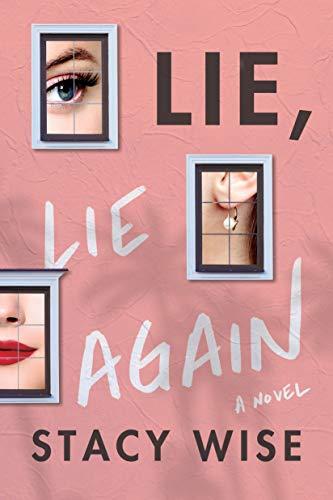 Lie, Lie Again - Stacy Wise