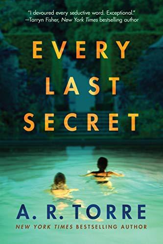 Every Last Secret - A.R. Torre