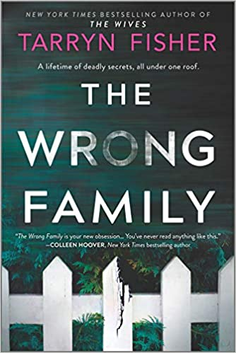 The Wrong Family - Tarryn Fisher
