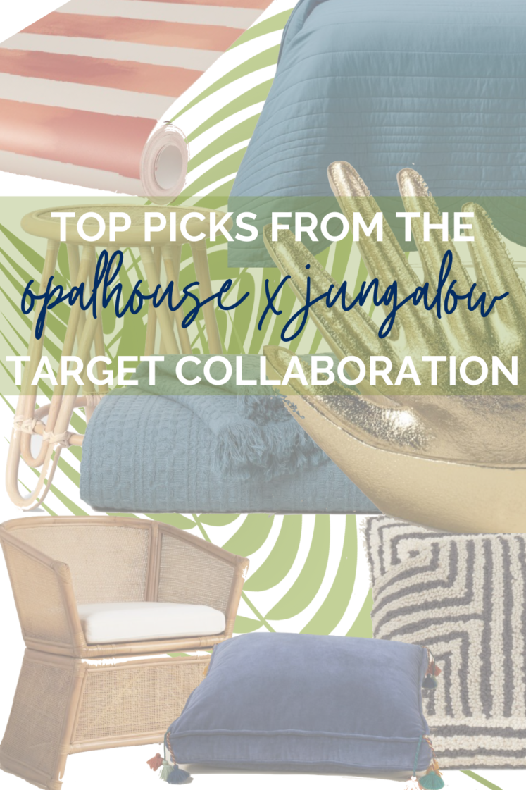 My Top Picks From Target's Opalhouse x Jungalow Collection
