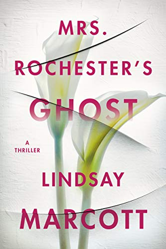 Mrs. Rochester's Ghost by Lindsay Marcott
